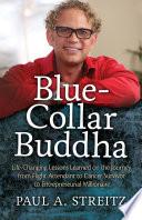 Blue Collar Buddha