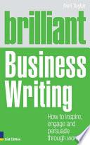Brilliant Business Writing 2e