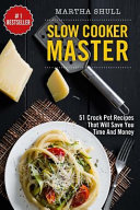 Slow Cooker Master