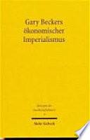 Gary Beckers ökonomischer Imperialismus