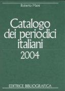 Catalogo dei periodici italiani 2004