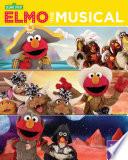Elmo the Musical  Volume One  Sesame Street Series