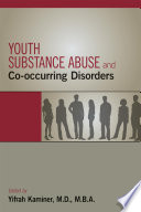 Youth Substance Abuse And Co Occurring Disorders