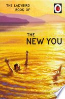 The Ladybird Book of The New You  Ladybird for Grown Ups