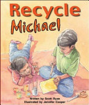 Recycle Michael   St