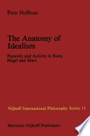 The Anatomy of Idealism