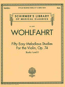 Fifty Easy Melodious Studies for the Violin, Op. 74