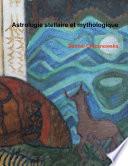 Astrologie Stellaire Et Mythologique