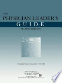 The Physician Leader s Guide