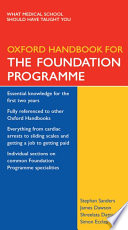 Oxford Handbook for the Foundation Programme First Book To Be Written