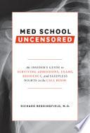 Med School Uncensored