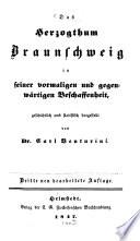 Das Herzogthum Braunschweig in seiner vormaligen und gegenwärtigen Beschaffenheit