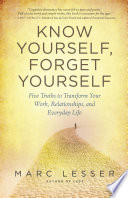Know Yourself  Forget Yourself