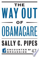 The Way Out of Obamacare