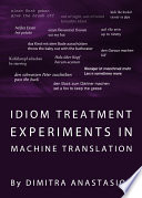 Idiom Treatment Experiments in Machine Translation