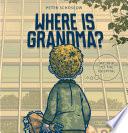 Where Is Grandma