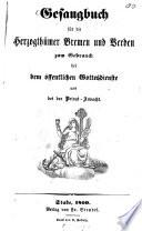 Gesangbuch f  r die Herzogth  mer Bremen und Verden zum Gebrauch bei dem   ffentlichen Gottesdienste und bei der Privat Andacht