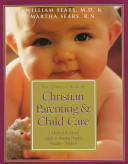 The Complete Book of Christian Parenting   Child Care