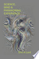 Science  Mind and Paranormal Experience