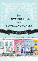 From Notting Hill With Love...Actually : movie fanatic scarlett o'brien dreams of a life...