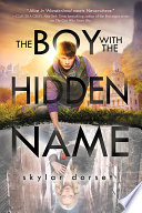 The Boy with the Hidden Name Book PDF