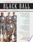 download ebook black ball: a negro leagues journal, vol. 5, no. 1 (spring 2012) pdf epub