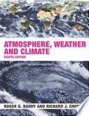 Atmosphere  Weather and Climate  8th Ed  Barry   Charley  2003