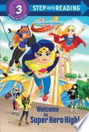 Welcome To Super Hero High Dc Super Hero Girls