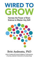 Wired To Grow : ...