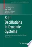 Self Oscillations in Dynamic Systems