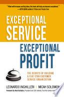 Ebook Exceptional Service, Exceptional Profit Epub Leonardo INGHILLERI,Micah SOLOMON Apps Read Mobile
