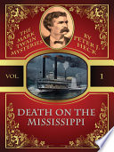 Death on the Mississippi  The Mark Twain Mysteries  1