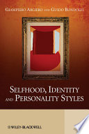 Selfhood Identity And Personality Styles book