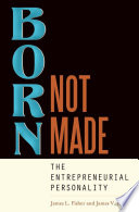 Born Not Made The Entrepreneurial Personality