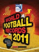 FIFA World Football Records 2011 : is the world's most watched sport,...