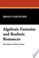 Algebraic Fantasies And Realistic Romances book