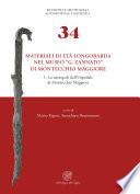Materiali di et   longobarda nel Museo    G  Zannato    di Montecchio Maggiore  1  La necropoli dell   Ospedale di Montecchio Maggiore