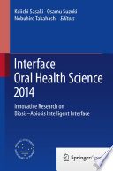 Interface Oral Health Science 2014