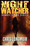 Night Watcher  Dundee Crime Series