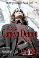 Along Came A Demon