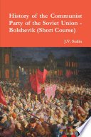 History of the Communist Party of the Soviet Union  Short Course
