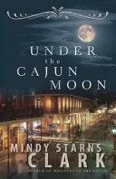 Under the Cajun Moon Chef Julien Decides To Publish His Secret Recipes