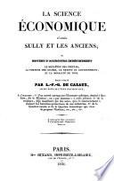 La science économique d'après Sully et les Anciens; ...