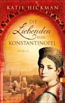 Die Liebenden von Konstantinopel