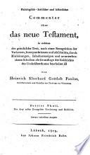 Philologisch-kritischer und historischer Commentar über das Neue Testament