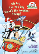 Oh Say Can You Say What's the Weather Today? Book