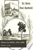Reisen in Afrika, 1875-1886