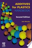 Additives For Plastics Handbook book
