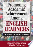 Promoting Academic Achievement Among English Learners