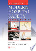 Handbook of Modern Hospital Safety  Second Edition